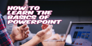 How-to-Learn-the-Basics-of-PowerPoint