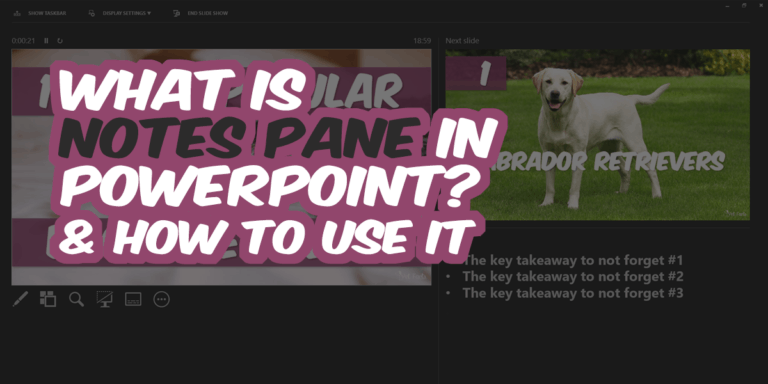 What is Notes Pane in PowerPoint?