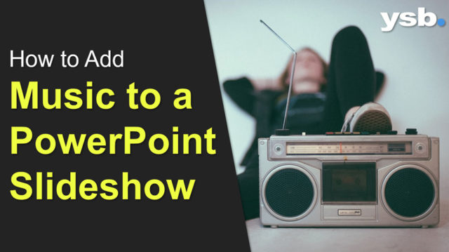 Adding Music to PowerPoint Slideshow