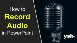 How to Record Audio in PowerPoint
