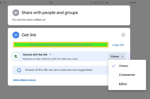 screenshot google drive - in sharing window. set permissions - anyone with the link can view, edit or comment.  yourslidebuddy.com